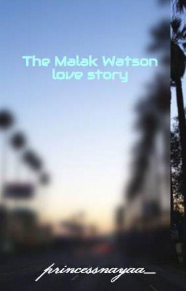 The Malak Watson love story