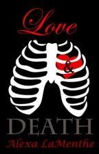 Love & Death [Femdom 18+] by AlexaLaMenthe
