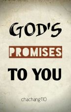 God's Promises To You by Chachang110