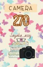 Camera 270 by Sayaka_Asoy