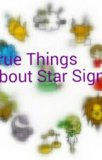 True Things About Star Signs by SashaShakya