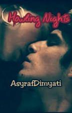 Howling Nights by AsyrafDimyati