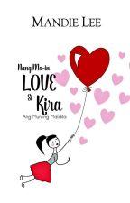 Nang Ma-In Love si Kira, ang Munting Maldita by Mandie_Lee
