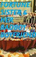 Fortune Sister & Her Badboy Boyfriend by Angel_LTE