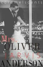 Mrs Oliver Jarvis Anderson [Wattys 2015] by caramelscents