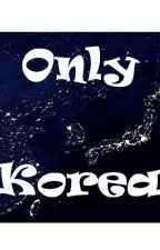Only Korea by JungJaeHwa