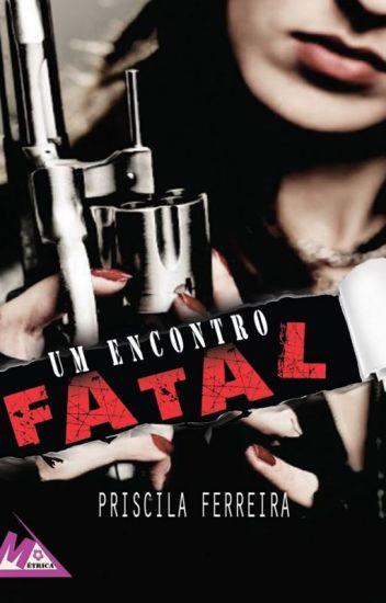 Um Encontro Fatal (DEGUSTAÇÃO)