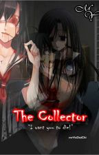 The Collector by mrYoDaiChi