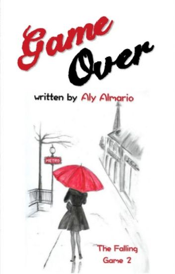 Game Over (The Falling Game #2)