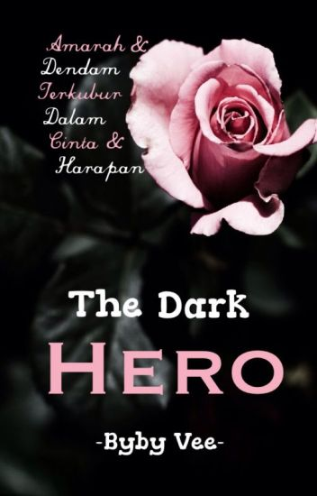 The Dark Hero