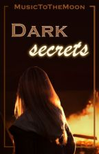 Dark secrets by MusicToTheMoon
