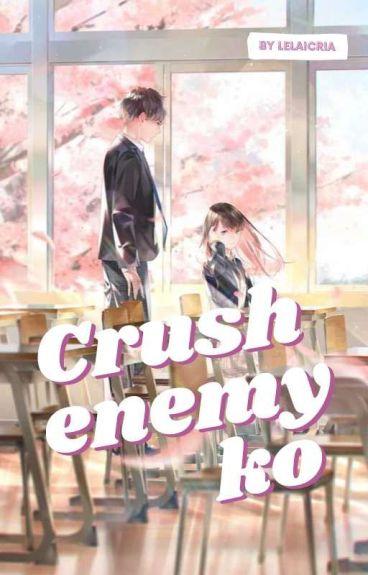 Crushenemy Ko (ON GOING)