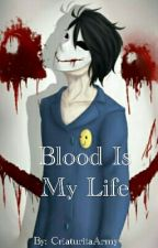 ||Blood Is My Life|| Bloody Painter  by CriaturitaArmy