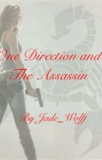 One Direction and The Assassin? by Jade_Wolff