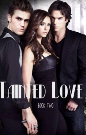 Tainted love // book two in the Forbidden Love series