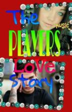 The Players Love Story {ON HOLD} by kpxoxo