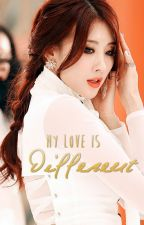 My Love is Different [Hyuna   9Muses] OS by CodeVenus