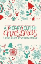 A Merry Elfish Christmas by instructions
