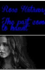 The Past Comes To Haunt by Aliyah_Bandgirl