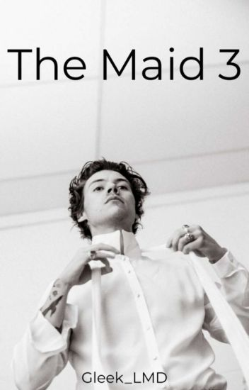 The Maid 3 [PAUSE]