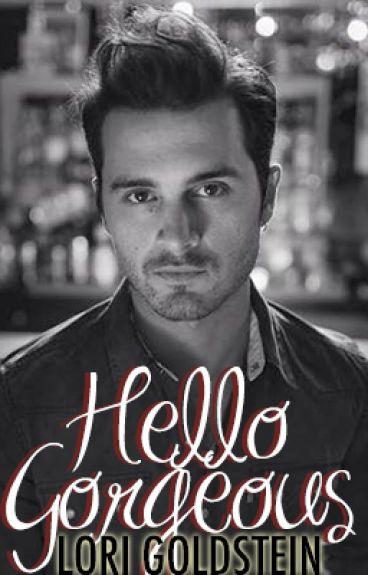 Hello Gorgeous: An Enzo Origin Story by LoriGoldstein