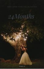 24 Months by cynaby