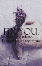 Fix You by Itsnimzay2