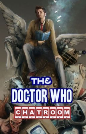 The Doctor Who Chatroom by TimeRaven