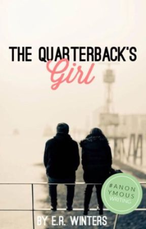 The Quarterback's Girl  by Writer_4ever