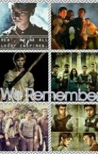 We Remember (A Newt/TMR Fanfic) by mccallstilinskihale