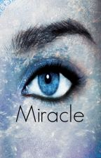 Miracle (RARITY SERIES NOVELLA) by madianduno