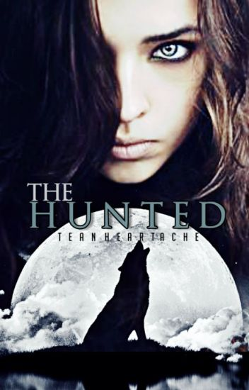 The Hunted { old version }