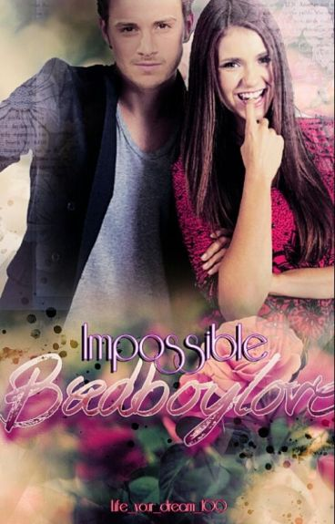 Impossible Badboylove *Abgeschlossen*