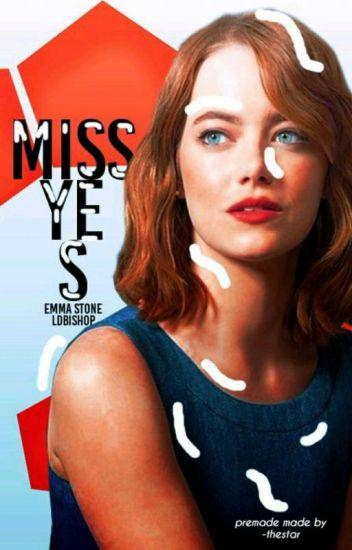 Miss Yes! #Wattys2016