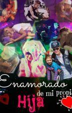 enamorado de mi propia hija♥ →Justin Bieber y tú← TERMINADA-- #Wattys2015 by BeliieberJB2009