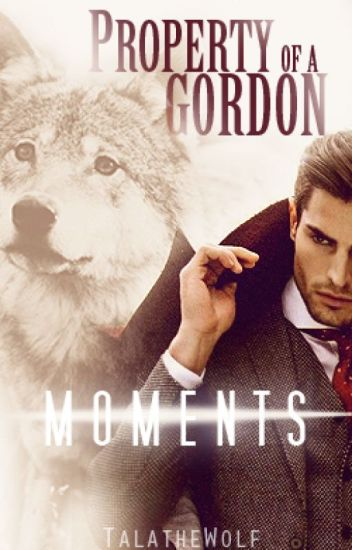 Property of a Gordon: Moments