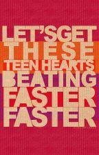 These Teen Hearts [zakończone] by DixiesMind