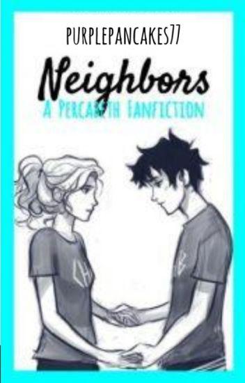 Neighbors (Percabeth AU)