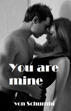 You are mine by schumbi