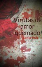 Virutas de amor quemado by Sonia-Ruiz