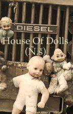 House Of Dolls (Ñ.š) by narrys_tatts_