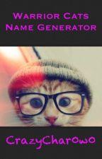 Warrior Cats Name Generator by CrazyChar0w0