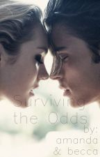 Surviving the Odds (Sequel to DTO) by amanda1price