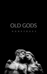 Old Gods by honeydues