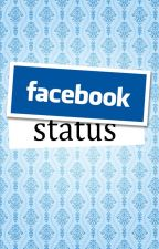 Facebook Status (One-Shot) by Phiyah