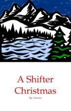 A Shifter Christmas (BoyxBoy) by X0Sweets0X