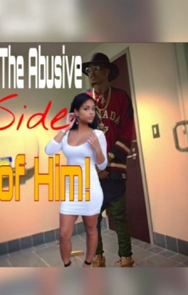 Abusive Side of Him ( August Alsina )