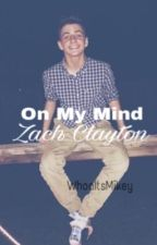 On My Mind (Bruhitszach) by WhoaitsMikey