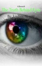 The Truth Behind Eyes by AnnabethC