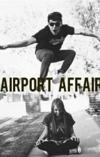 Airport Affair. ( jcpenny fan fiction) by http_harry_